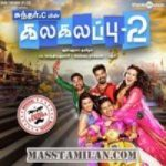 Kalakalappu 2 songs download