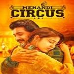 Mehandi Circus Songs