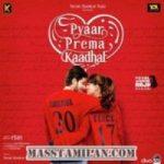 Pyaar Prema Kadhal songs download