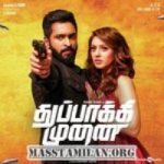 Thuppakki Munai songs download