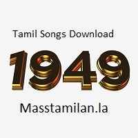 1949 Tamil Songs Download