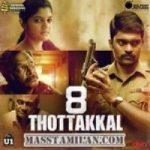 8 Thottakkal Songs Download