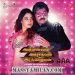 Anbanavan Asaradhavan Adangadhavan songs download