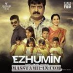 Ezhumin songs download