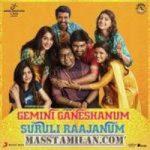 Gemini Ganeshanum Suruli Raajanum songs download