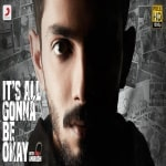 Its All Gonna Be Okay song download