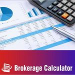 Brokerage calculator – meaning and uses
